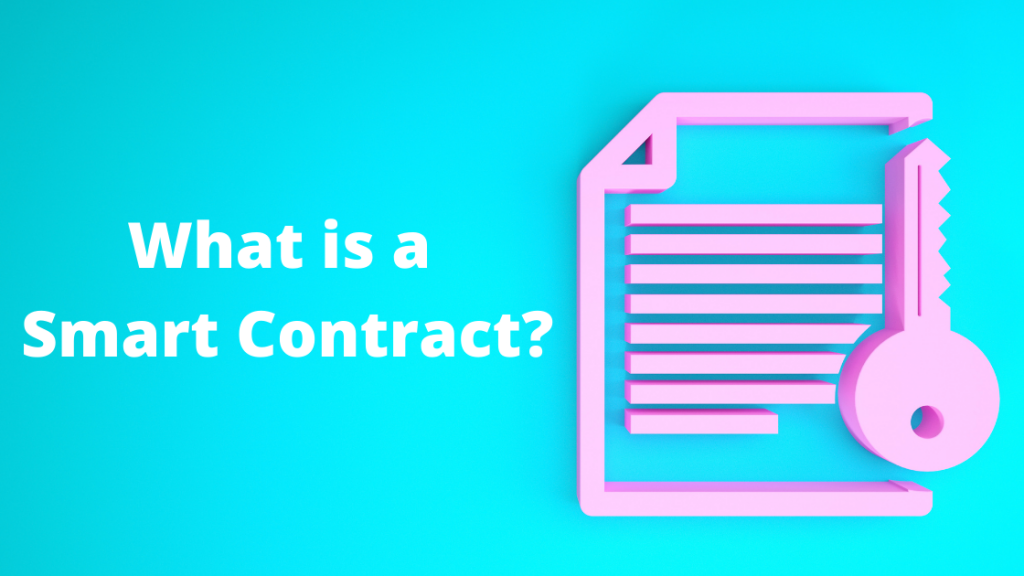 What is a Smart Contract